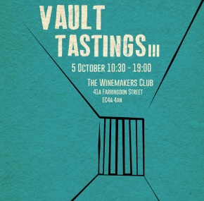 Next Vault Tasting is near! 5th Oct 10.30 – 19.00