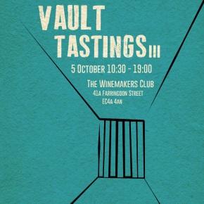 Next Vault Tasting is near! 5th Oct 10.30 –19.00